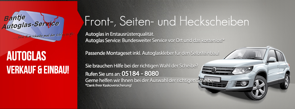 Autoglas Service und Verkauf